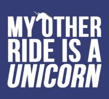 My Other Ride Is A Unicorn by mralan