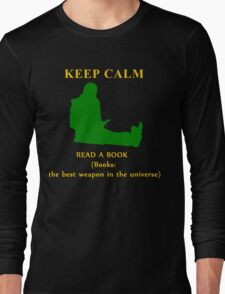 KEEP CALM & read a book Long Sleeve T-Shirt