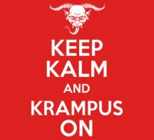Keep Kalm and Krampus On  by sumrow