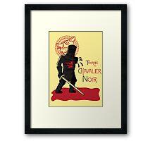 Le Chavalier Noir Framed Print