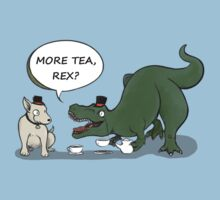 More tea, Rex? by DontWorryBHolly