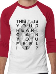 Your heart Men's Baseball ¾ T-Shirt