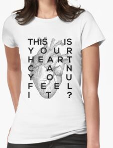 Your heart Womens Fitted T-Shirt