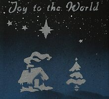Joy to the World by Laura Toth