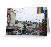 Castro - San Francisco  Greeting Card