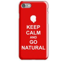Keep Calm & Go Natural Phone Case - RED iPhone Case/Skin