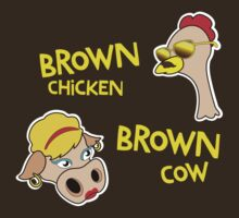 Brown Chicken Brown cow by shmokeymcgee