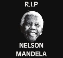 Rest In Peace - Nelson Mandela by designCENTRAL
