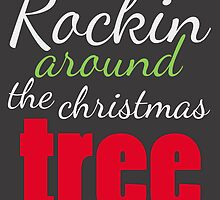 Rockin' Around The Christmas Tree by Alyssa Clark