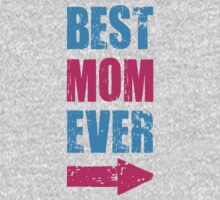 BEST MOM EVER by omadesign