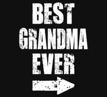 BEST GRANDMA EVER by omadesign
