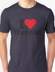 I Heart Love Heroin T-Shirt