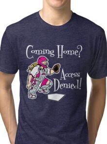 Access Denied, hot pink Tri-blend T-Shirt