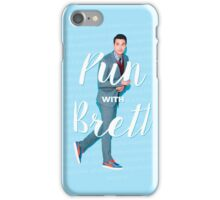 Pun with Brett iPhone Case/Skin
