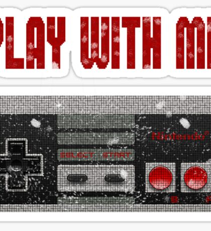Play with me, NES controller. Sticker