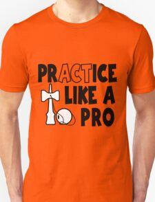 Practice Like a Pro, black T-Shirt
