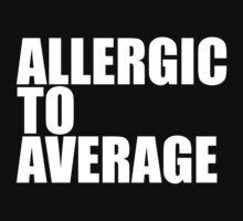 Allergic To Average by sebastya