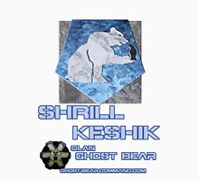 Clan Ghost Bear Shrill Keshik Unisex T-Shirt
