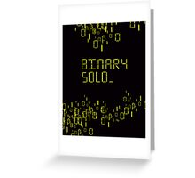 The human's are dead: Binary Solo Greeting Card