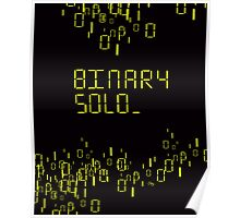 The human's are dead: Binary Solo Poster