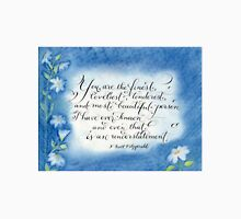 You are the Finest F. Scott Fitzgerald quote calligraphy art T-Shirt
