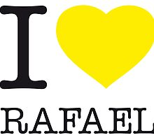 I ♥ RAFAEL by eyesblau