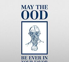 May the ood be ever in your favor by nzahlut