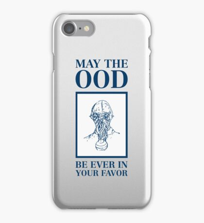 May the ood be ever in your favor iPhone Case/Skin