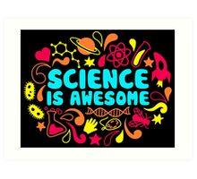 Science is Awesome Art Print