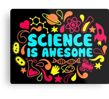 Science is Awesome Metal Print