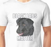 Black Labs Matter Two Unisex T-Shirt