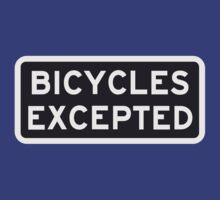 Bicycles Excepted by DenizenTO