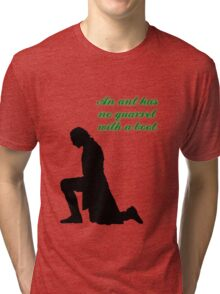 An Ant Has No Quarrel With A Boot Tri-blend T-Shirt