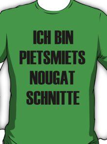 Pietsmiet ! T-Shirt