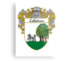 Callahan Coat of Arms/Family Crest Metal Print