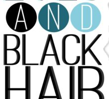 Magnus Bane: Blue Eyes and Black Hair 2 Sticker