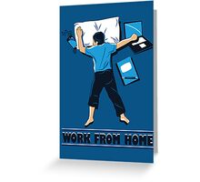 Work from Home Greeting Card