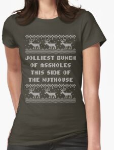 Jolliest Bunch This Side of Nuthouse Holiday Shirt Womens Fitted T-Shirt