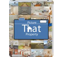 Picture That Property iPad Case/Skin