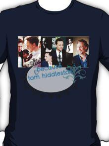 Hiddles T-Shirt