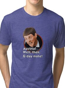 G'day mate! Tri-blend T-Shirt