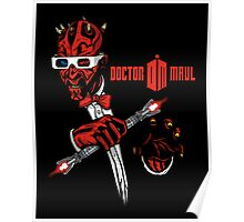 Doctor Maul 3D Poster