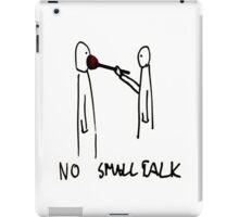 No SmallTalk iPad Case/Skin