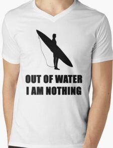 SURF - OUT OF WATER I AM NOTHING Mens V-Neck T-Shirt