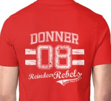 Donner Reindeer Rebels Unisex T-Shirt