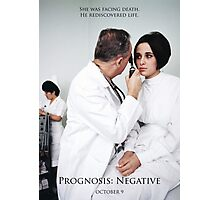 Prognosis Negative Theatrical Poster Photographic Print