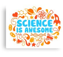 Science is Awesome Canvas Print