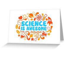 Science is Awesome Greeting Card