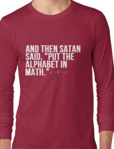 Satan Alphabet in Math Long Sleeve T-Shirt