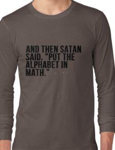 Satan Alphabet in Math Long Sleeve T-Shirt